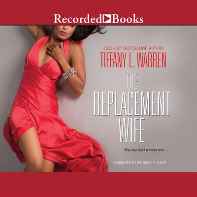 The Replacement Wife by Tiffany L. Warren audiobook