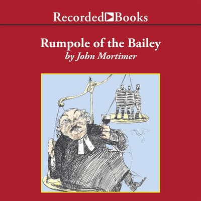 Rumpole of the Bailey by John Mortimer audiobook