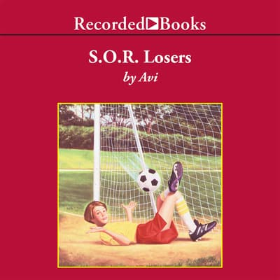S.O.R. Losers by Avi audiobook