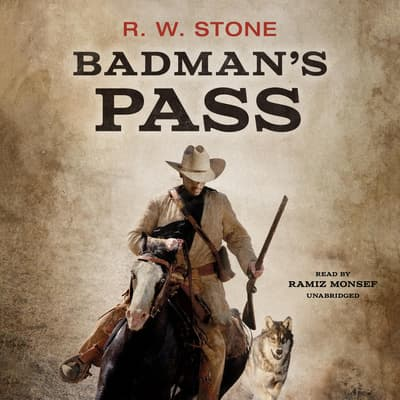 Badman's Pass by R. W. Stone audiobook