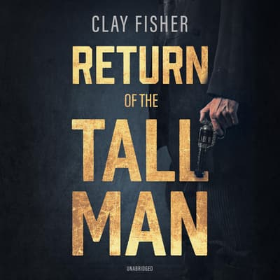 Return of the Tall Man  by Henry Wilson Allen audiobook