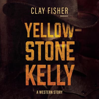 Yellowstone Kelly  by Henry Wilson Allen audiobook