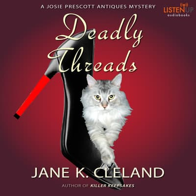 Deadly Threads by Jane K. Cleland audiobook