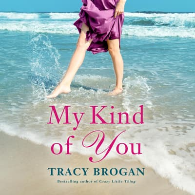 My Kind of You by Tracy Brogan audiobook