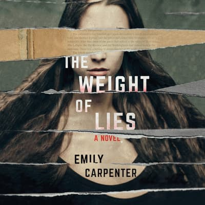 The Weight of Lies by Emily Carpenter audiobook