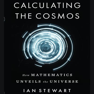 Calculating the Cosmos by Ian Stewart audiobook
