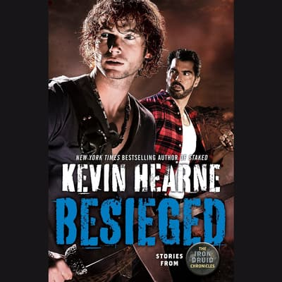 Besieged by Kevin Hearne audiobook