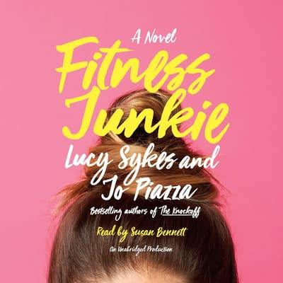 Fitness Junkie by Lucy Sykes audiobook