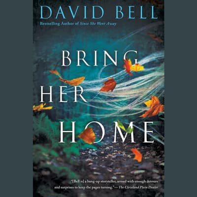 Bring Her Home by David Bell audiobook