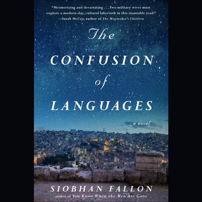 The Confusion of Languages by Siobhan Fallon audiobook