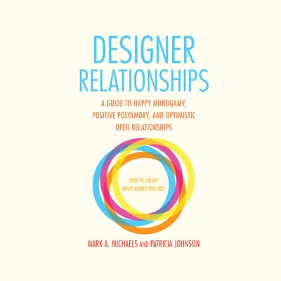 Designer Relationships by Mark A. Michaels audiobook