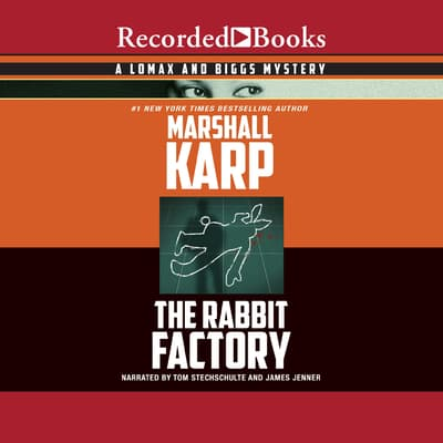 The Rabbit Factory by Marshall Karp audiobook