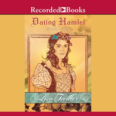 Dating Hamlet by Lisa Fiedler audiobook