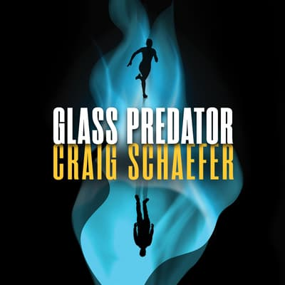 Glass Predator by Craig Schaefer audiobook