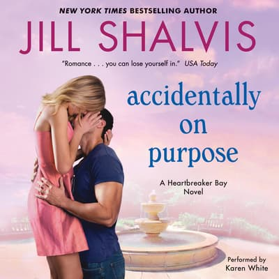 Accidentally on Purpose by Jill Shalvis audiobook