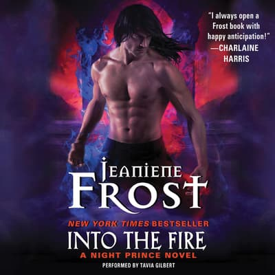 Into the Fire by Jeaniene Frost audiobook
