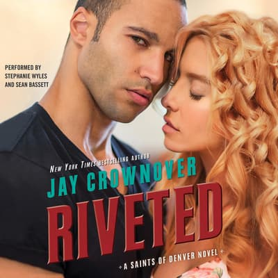 Riveted by Jay Crownover audiobook