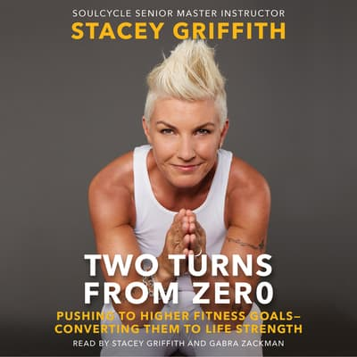Two Turns From Zero by Stacey Griffith audiobook