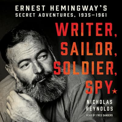 Writer, Sailor, Soldier, Spy by Nicholas Reynolds audiobook
