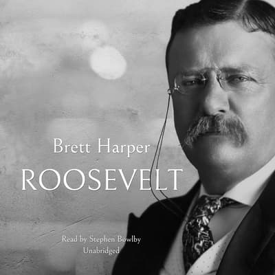 Roosevelt by Brett Harper audiobook
