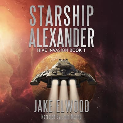 Starship Alexander by Jake Elwood audiobook