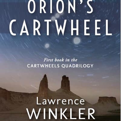 Orion's Cartwheel by Lawrence Winkler audiobook