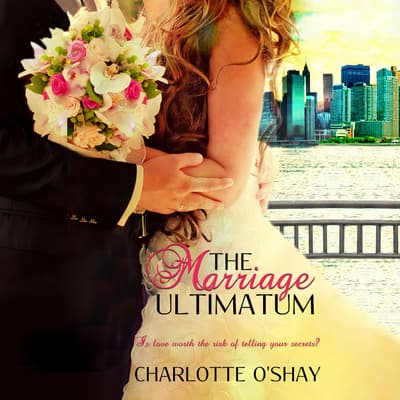 The Marriage Ultimatum by Charlotte O'Shay audiobook