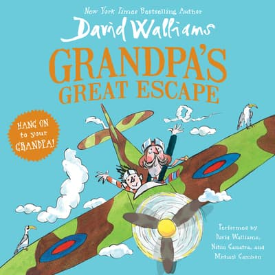 Grandpa's Great Escape by David Walliams audiobook