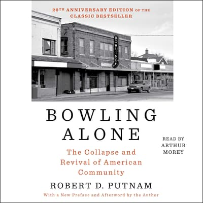 Bowling Alone by Robert D. Putnam audiobook