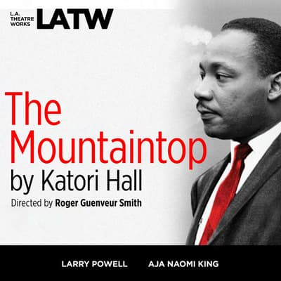 The Mountaintop by Katori Hall audiobook