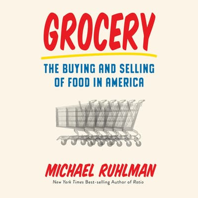 Grocery by Michael Ruhlman audiobook