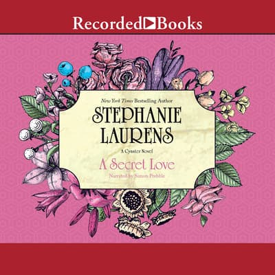 A Secret Love by Stephanie Laurens audiobook