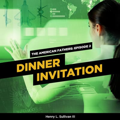 Dinner Invitation by Henry L. Sullivan audiobook