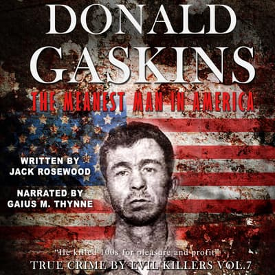 Donald Gaskins: The Meanest Man In America by Jack Rosewood audiobook