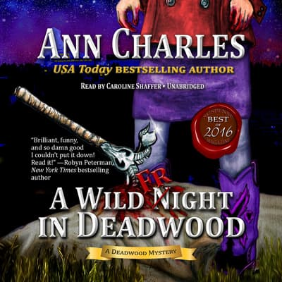 A Wild Fright in Deadwood by Ann Charles audiobook
