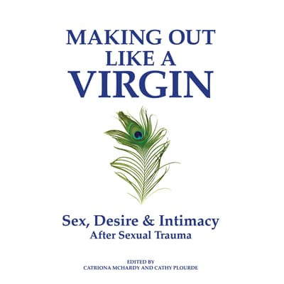 Making Out Like a Virgin by Catriona McHardy audiobook