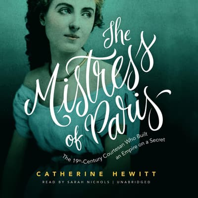 The Mistress of Paris by Catherine Hewitt audiobook