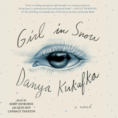 Girl in Snow by Danya Kukafka audiobook