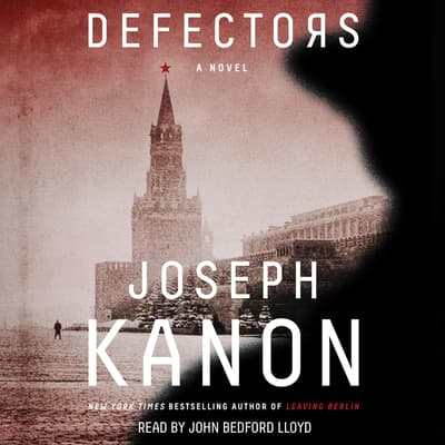 Defectors by Joseph Kanon audiobook