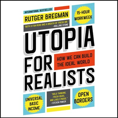 Utopia for Realists by Rutger Bregman audiobook