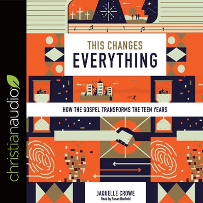 This Changes Everything by Jaquelle Crowe audiobook