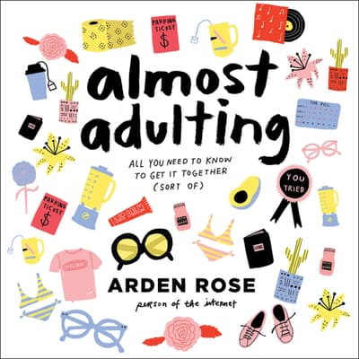 Almost Adulting by Arden Rose audiobook