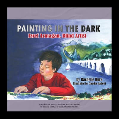 Painting in the Dark by Rachelle Burk audiobook