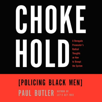 Chokehold by Paul Butler audiobook