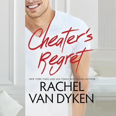 Cheater's Regret by Rachel Van Dyken audiobook