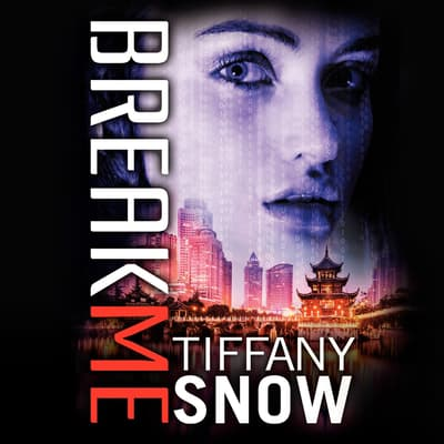 Break Me by Tiffany Snow audiobook