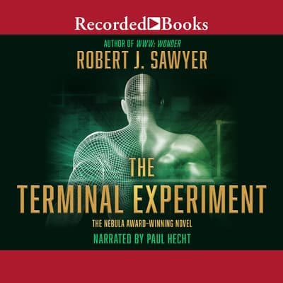 The Terminal Experiment by Robert J. Sawyer audiobook