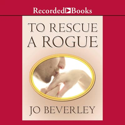 To Rescue A Rogue by Jo Beverley audiobook