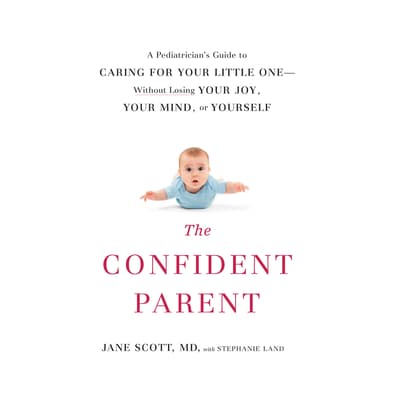 The Confident Parent by Jane Scott audiobook