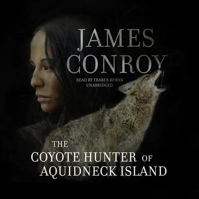 The Coyote Hunter of Aquidneck Island by James Conroy audiobook